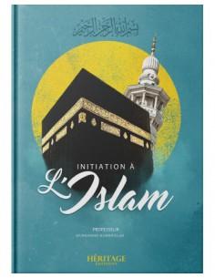 INITIATION À L'ISLAM -...