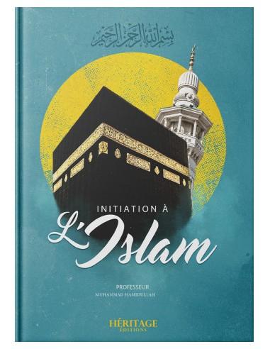 INITIATION À L'ISLAM - MUHAMMAD...